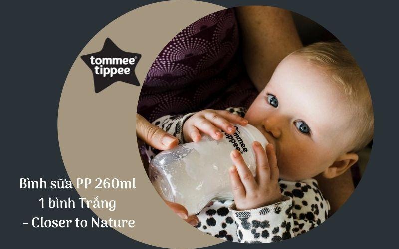 Bình sữa Tommee Tippee Closer to Nature PP 260ml (bình đơn) - Trắng
