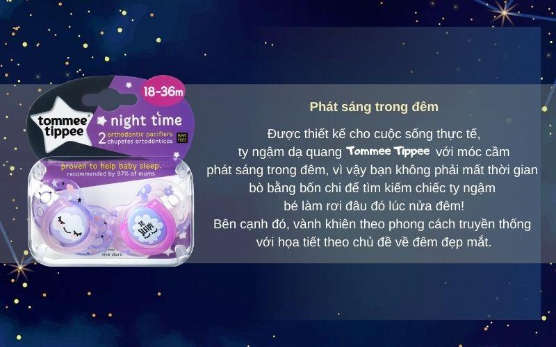 Đặc điểmTy ngậm dạ quang cho bé Tommee Tippee Night Time 18-36 tháng (vỉ 2 cái) - Tím/Hồng
