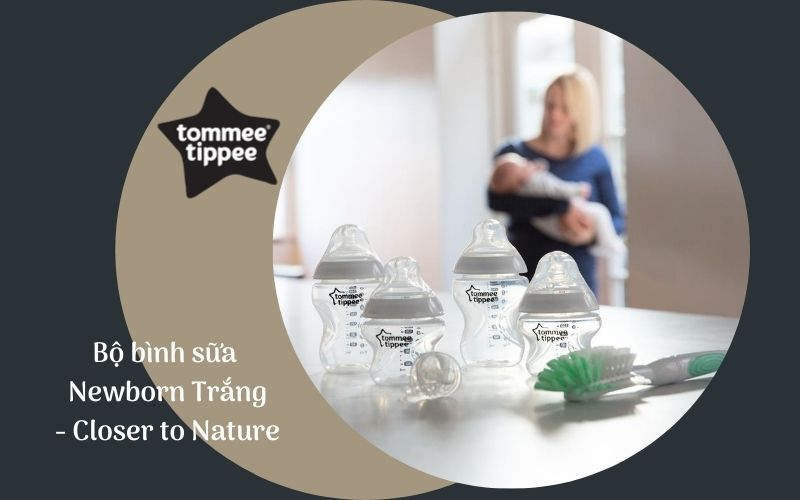 Bộ bình sữa Tommee Tippee Closer to Nature Newborn - Trắng