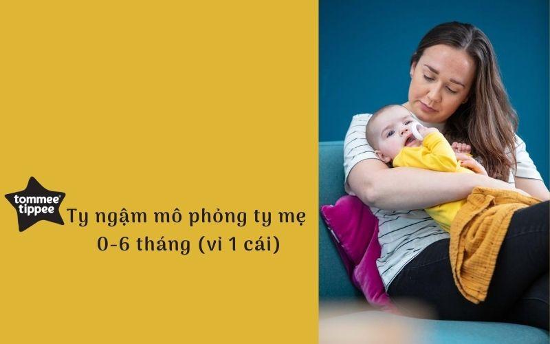 Ty ngậm mô phỏng ty mẹ Tommee Tippee cho bé 0-6 tháng (vỉ 1 cái)
