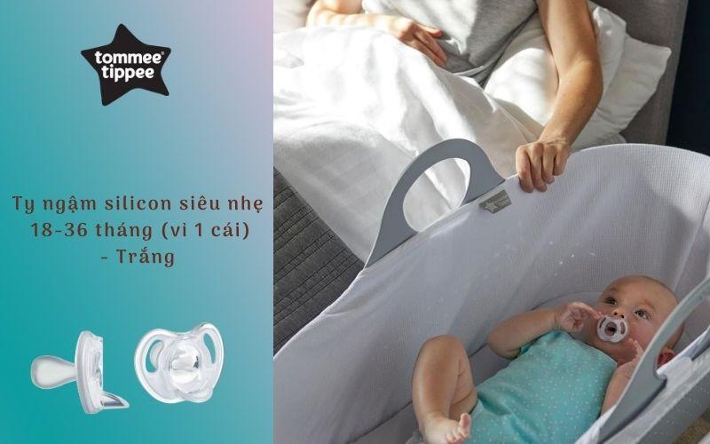 Ty ngậm silicon siêu nhẹ cho bé Tommee Tippee 18-36 tháng (vỉ 1 cái) - Trắng